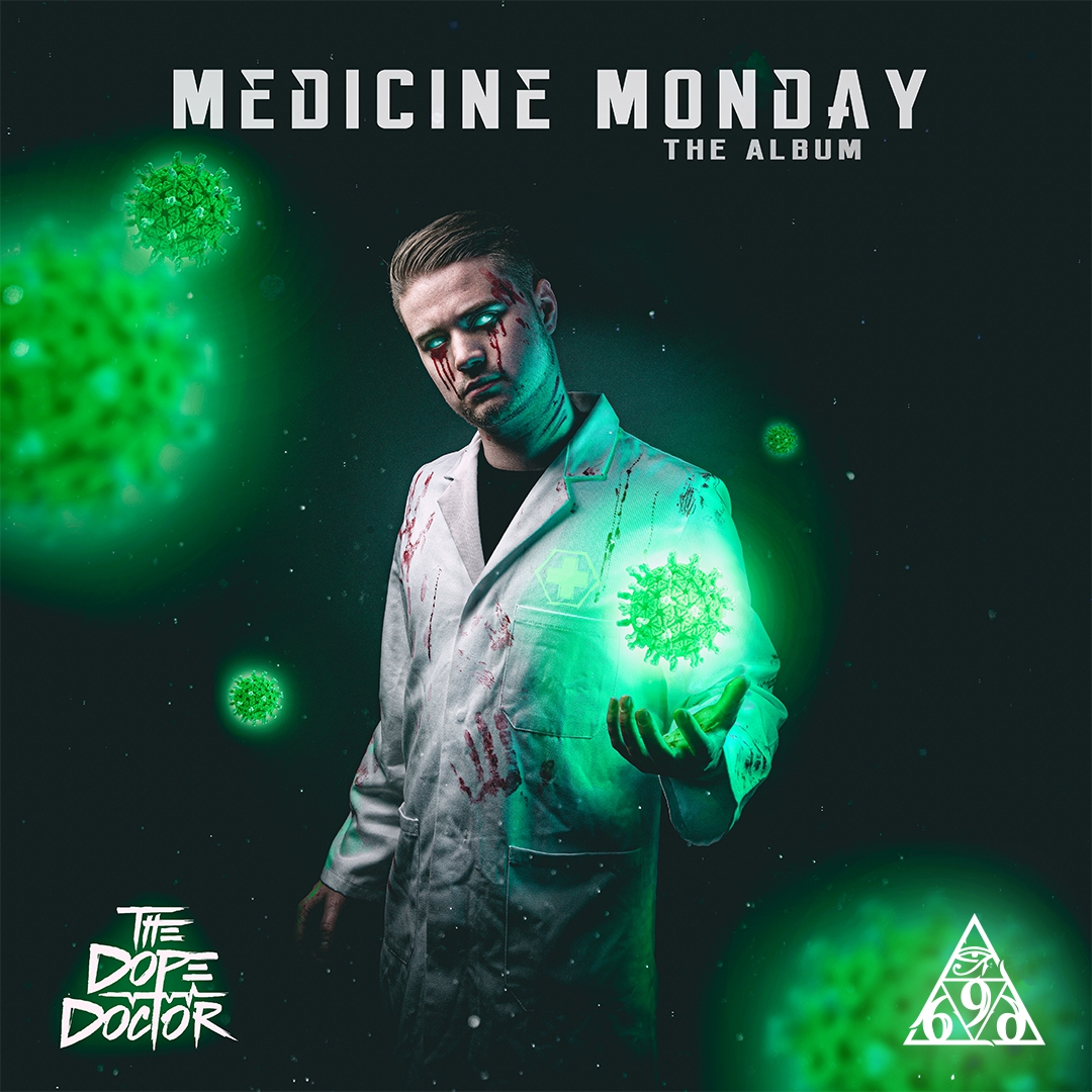 Download The Dope Doctor - Medicine Monday (The Album) mp3