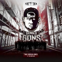 Deadly Guns feat. Tha Watcher - The Chosen Ones