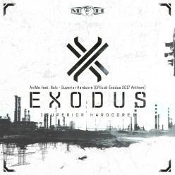 AniMe feat. Nolz - Superior Hardcore (Official Exodus 2017 Anthem)