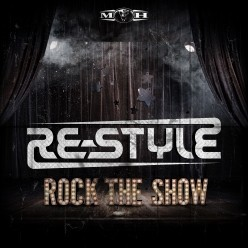 Re-Style - Rock The Show