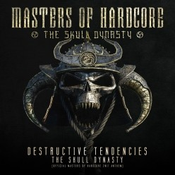 Destructive Tendencies  - The Skull Dynasty (Official Masters of Hardcore 20