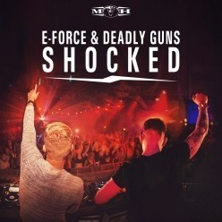 E-Force & Deadly Guns - Shocked