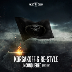 Korsakoff & Re-Style - Unconquered (2017 Edit)