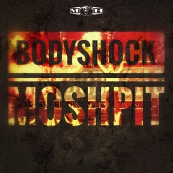 Bodyshock - Moshpit (FREE Release)