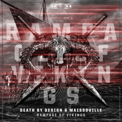 Death By Design & Maissouille - Rampage Of Vikings