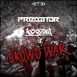 Predator & Koozah - Crowd War