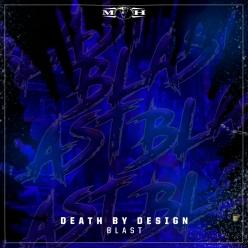 Death By Design - Blast
