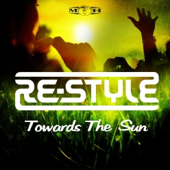 Re-Style - Towards The Sun