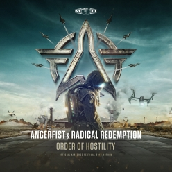 Angerfist & Radical Redemption - Order Of Hostility (Official Airforce 2016 Anthem)