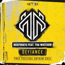 Nosferatu feat. Tha Watcher - Defiance (Official Free Festival 2017 Anthem)