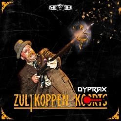 Dyprax - Zultkoppen Koorts