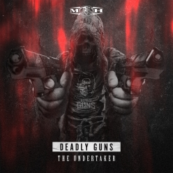 Deadly Guns - The Undertaker