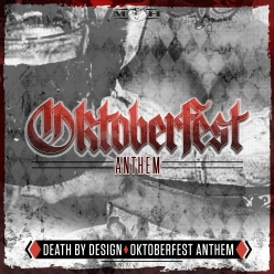 Death By Design - Oktoberfest Anthem