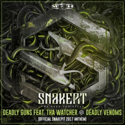 Deadly Guns feat. Tha Watcher - Deadly Venoms (Official Snakepit 2017 Anthem)