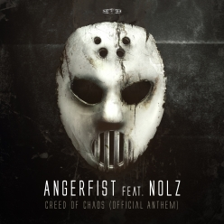 Angerfist feat. Nolz - Creed of Chaos (Official Anthem)