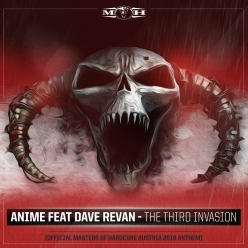 AniMe feat. Dave Revan - The Third Invasion (Official Masters of Hardcore Austria 2018 Anthem)