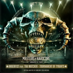 Angerfist ft. Tha Watcher - Tournament Of Tyrants (Official Masters of Hardcore 2018 Anthem)