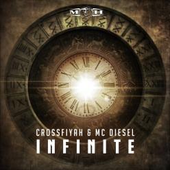 Crossfiyah & MC Diesel - Infinite