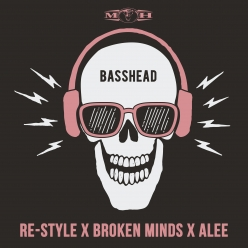 Re-Style & Broken Minds & Alee - Basshead