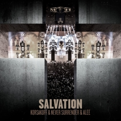 Korsakoff & Never Surrender & Alee - Salvation