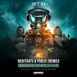 Nosferatu  Public Enemies - Unified Demolition (Official AIRFORCE 2018 Anthem)