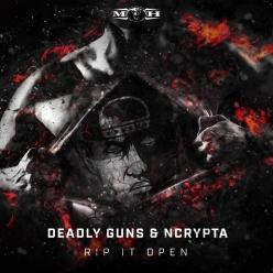 Deadly Guns & Ncrypta - Rip It Open
