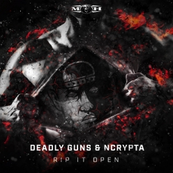 Deadly Guns & Ncrypta - Rip It Open (Radio Edit)