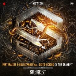 Partyraiser & Bulletproof Feat. Skits Vicious - The Snakepit (Official Snakepit 2018 Anthem) (Radio Edit)