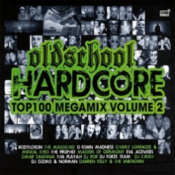 Various Artists  - Oldschool Hardcore Top 100 Megamix II - MP3 and